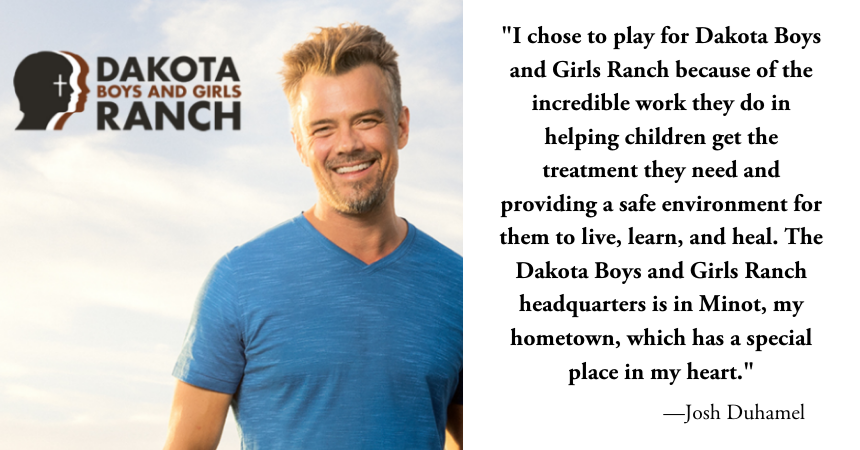 Josh Duhamel Playing it Forward for Dakota Boys and Girls Ranch