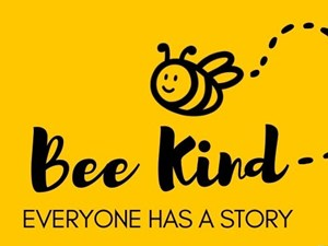 Bee Kind: Everyone has a story